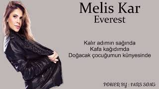 Melis Kar - Everest (Lyrics)