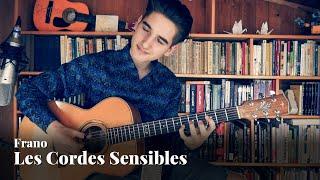 Frano - Les Cordes Sensibles (Original)