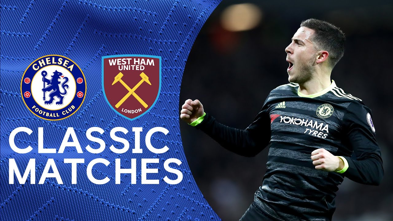West Ham 1-2 Chelsea | The Blues Go 10 Points Clear At The Top Of The Premier League | Classic Match