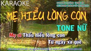 MẸ HIỂU LÒNG CON/TỐ MY/TONE NỮ/BEAT PHỐI ORGAN/KARAOKE TRƯỜNG CHINH HD/KEYBOARD HOÀNG VŨ