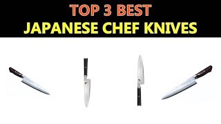 Best Japanese Chef Knives 2018