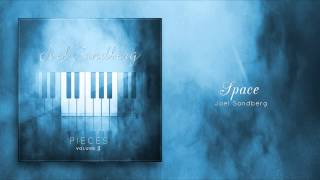 """""""Space"""" (Now on iTunes), Original Piano Song by Joel Sandberg"""