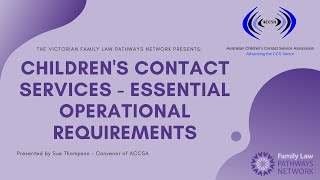 Childrens Contact Services - Essential Operational Requirements