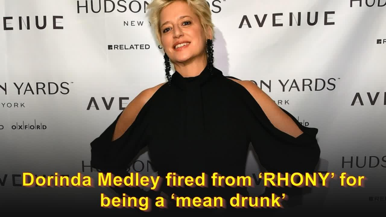Dorinda Medley fired from 'RHONY' for being a 'mean drunk'