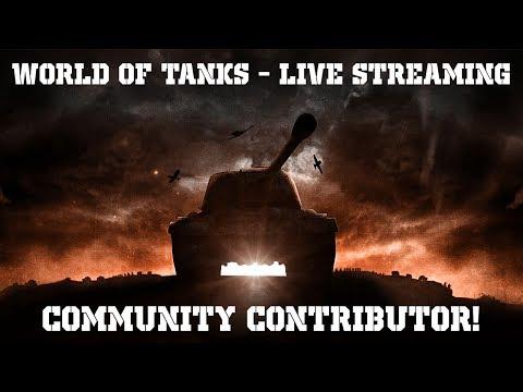 World of Tanks - Live Streaming - Community Contributor!