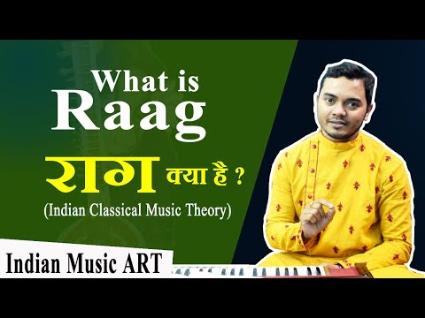What is Raag राग क्या है Indian classical music theory