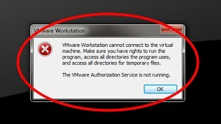 How to fix The VMware Authorization Service is not running