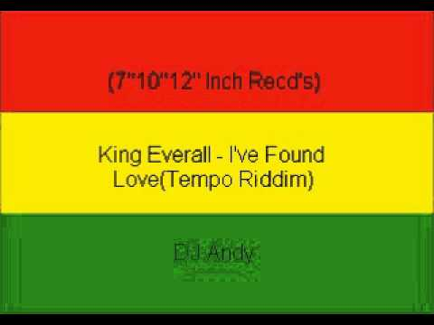 King Everall - I've Found Love(Tempo Riddim)