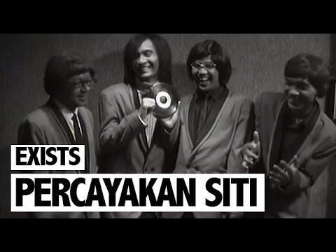 Exists - Percayakan Siti