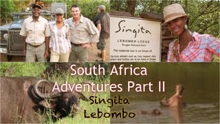 South Africa Adventures Part II: Singita Lebombo