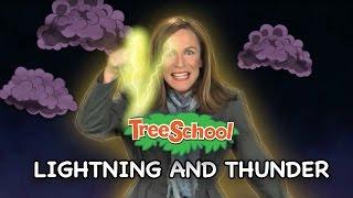 Lightning and Thunder   Rachel & the Treeschoolers   TLH TV