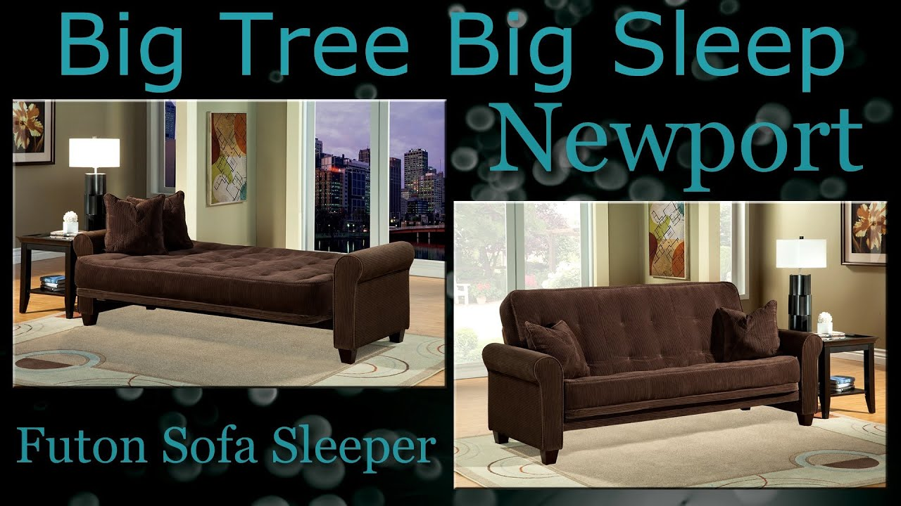 newport futon sofa sleeper assembly from big tree big sleep newport futon sofa sleeper assembly from big tree big sleep   youtube  rh   youtube