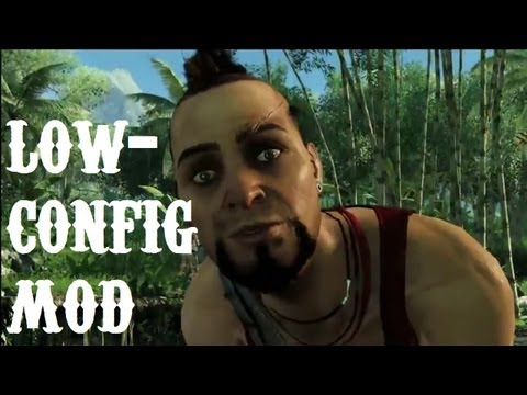 Far Cry 3 - Ultra Low Configuration Mod