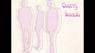 The Cherry Smash - Nowhere Generation