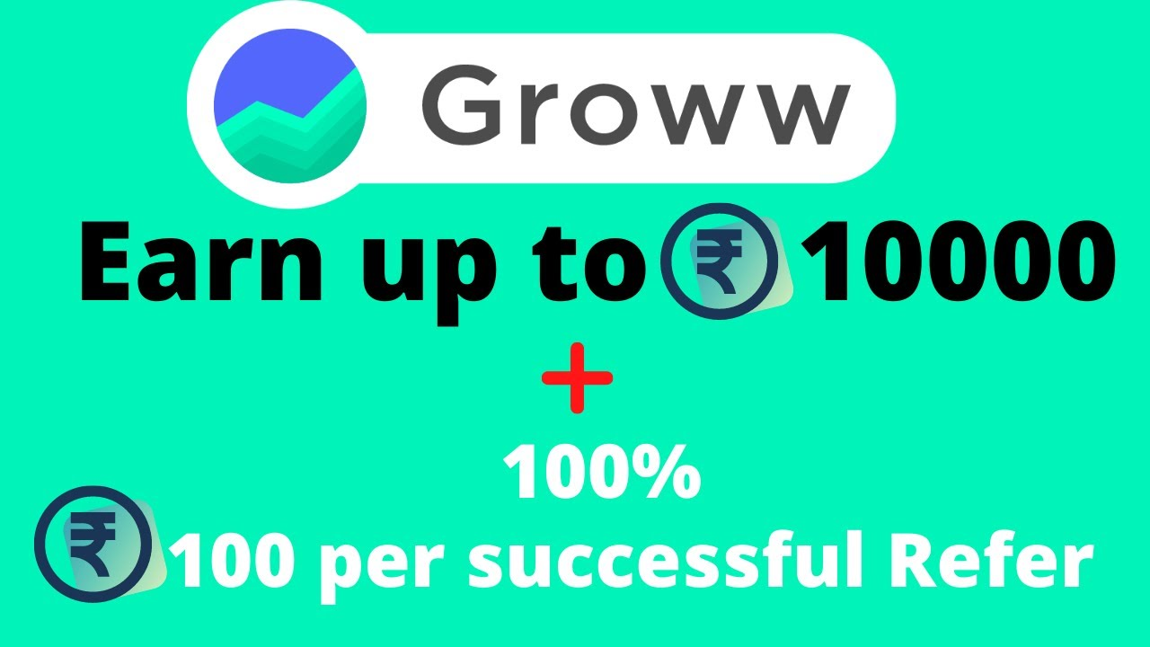 Groww Referral program | Groww app | Refer and Earn upto 10,000 per referral  - YouTube