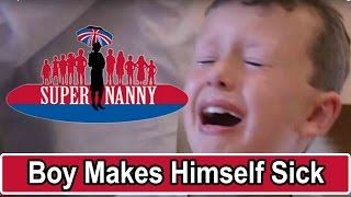 7Yr Old Deliberately Makes Himself Sick  | Supernanny UK