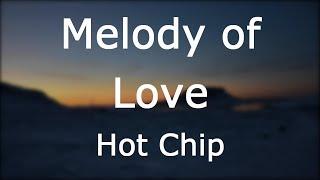 Play Melody of Love (Edit)