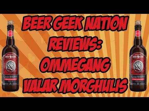 Ommegang Game Of Thrones #4 - Valar Morghulis | Beer Geek Nation Craft Beer Reviews