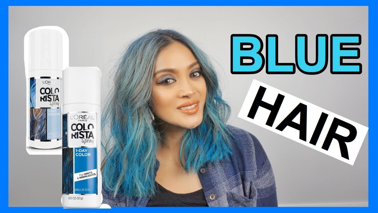 Loreal Colorista Spray Trial How I Colored My Hair Blue