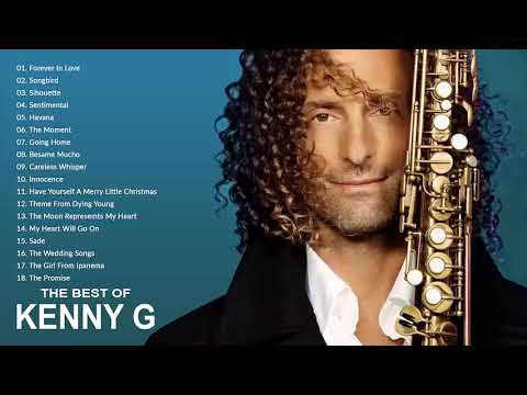 kenny-g-greatest-hits-full-album-2021-the-best-songs-of-kenny-g-best-saxophone-love-songs-2021