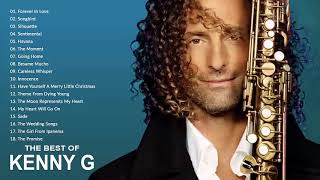 Download Lagu Kenny G Greatest Hits Full Album 2019 The Best Songs Of Kenny G Best Saxophone Love Songs 2019 MP3