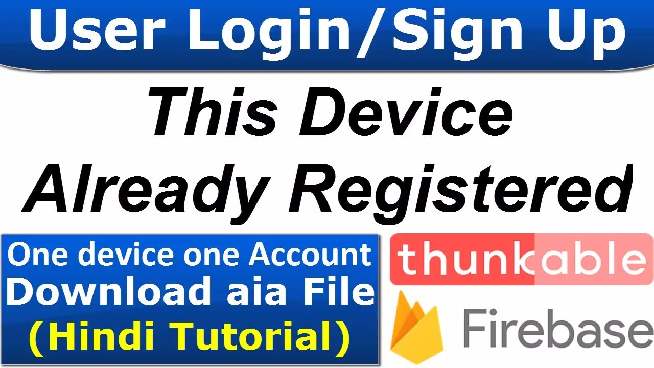 Device Already Registered Thunkable One Device One Account