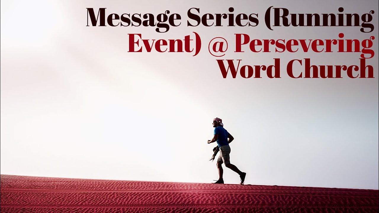Message Series (Running Event) Week 4