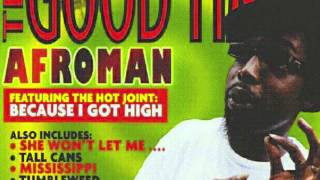 Afroman - She wont let me Fuck