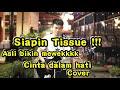 Siapin Tissue Bikin Mewek  Cinta Dalam Hati - Ungu Cover By Tri Suaka