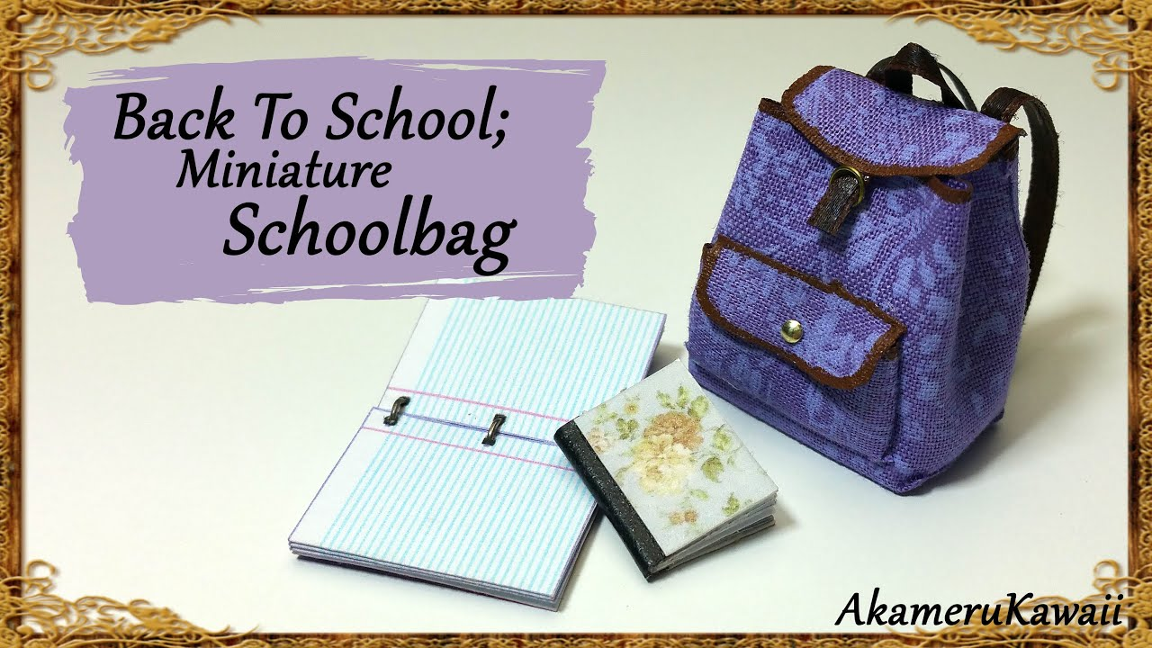 2fa9c480eda8 Back To School  Miniature Schoolbag   Backpack Tutorial - YouTube