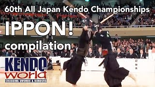 IPPON Compilation (slow motion) - 60th All Japan Kendo Championships (2012)