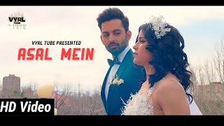 Tum Nahi Ho Mere (Full Video Song) - Darshan Raval | official Video | Asal Mein song l VYRL TUBE