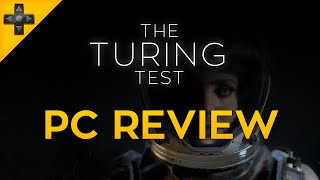 The Turing Test - PC Review