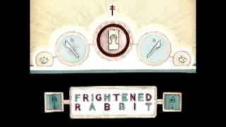 Things - Frightened Rabbit