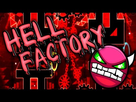Geometry Dash [1.9] - Hell Factory (Old) 100% [Practice Mode]