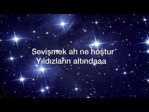 YILDIZLARIN ALTINDA  ( Lyrics)