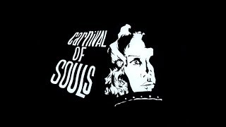 Carnival of Souls (1962) (HD)