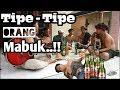 Gambar cover Tipe Tipe Orang Mabuk - Komedi Lombok Lucu..!!
