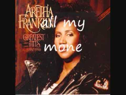 Respect By Aretha Franklin - With Lyrics