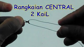 Belajar Mancing #2 Membuat Central Rangkaian Pancing 2 Kail