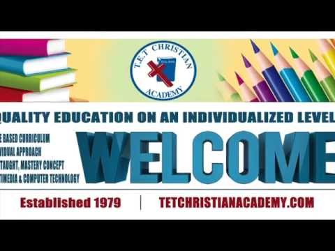 Welcome to TET Christian Academy