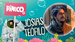 JOSIAS TEÓFILO - PÂNICO - 17/09/21 screenshot 3