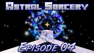 Astral Sorcery Walkthrough | E04 Celestial Gateways (Astral Portals)
