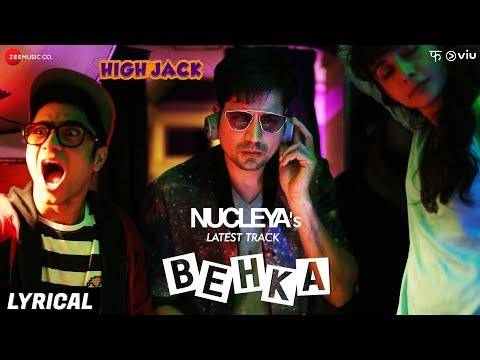 Behka - Lyrical | High Jack | Sumeet Vyas, Sonnalli Seygall & Mantra | Nucleya | Vibha Saraf
