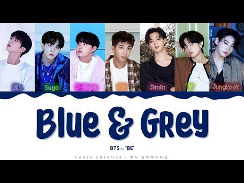 BTS - 'Blue & Grey' Lyrics Color Coded (Han/Rom/Eng)