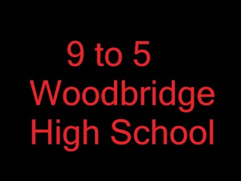 Woodbridge High School Presents the Musical 9 to 5