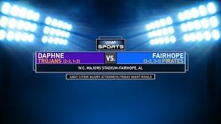 FRIDAY NIGHT RIVALS - Daphne vs. Fairhope (2018 Week 6)
