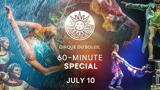 60-MINUTE SPECIAL #11   Cirque du Soleil   LUZIA, BAZZAR, KURIOS – Cabinet of Curiosities