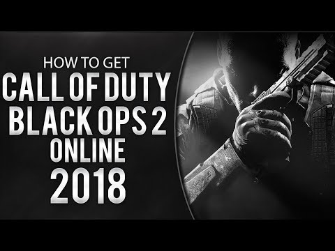 How To Play Call of Duty : Black Ops II Multiplayer/Zombies/SinglePlayer + DLC - 2018