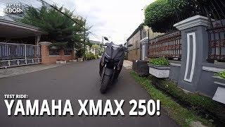 nyobain yamaha xmax 250 2017 ipinmotovlog